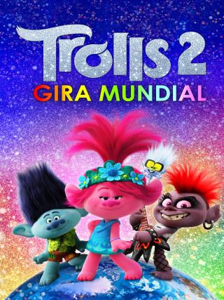 TROLLS 2: GIRA MUNDIAL ORIGINAL