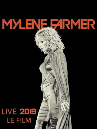 MYLENE FARMER 2019 - LE FILM