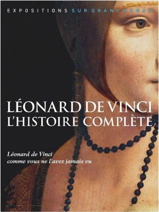 LEONARD DE VINCI L'HISTOIRE COMPLETE