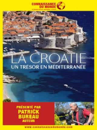 LA CROATIE - Un trésor en Méditerranée
