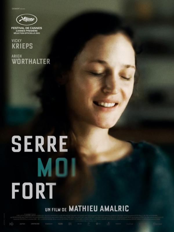 Affiche du film : Serre Moi Fort