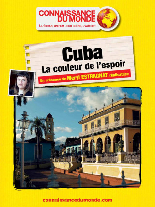 CUBA, La couleur de l'espoir
