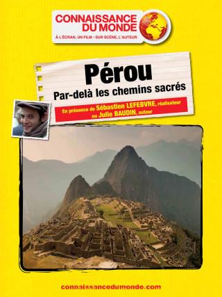 PEROU, Par-delà les chemins sacrés